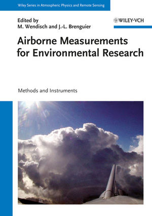 Airborne Measurements for Environmental Research: Methods and Instruments