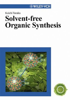 Solvent-free Organic Synthesis (3527605363) cover image