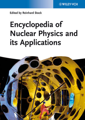 Encyclopedia of Nuclear Physics and its Applications (3527649263) cover image