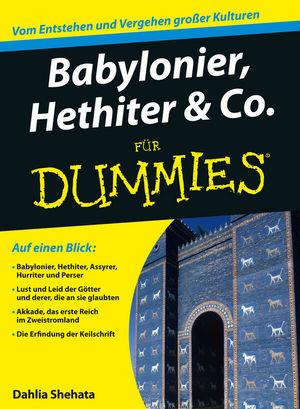 Babylonier, Hethiter und Co. für Dummies (3527686363) cover image