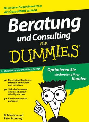 Beratung und Consulting für Dummies, 2. Auflage