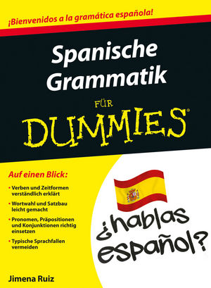 Spanische Grammatik für Dummies | Spanish Composition and ...