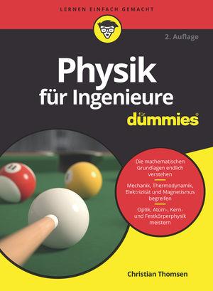 Physik für Ingenieure für Dummies, 2. Auflage