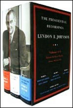 The Presidential Recordings, Lyndon B. Johnson, Volumes 4 - 6