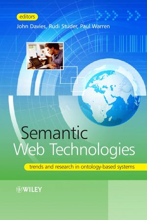 Semantic Web Technologies: Trends and Research in Ontology-based Systems (0470025964) cover image