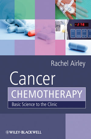 Cancer Chemotherapy: Basic Science to the Clinic  (0470092564) cover image
