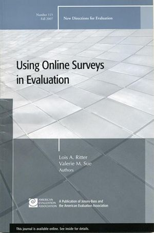 The Use of Online Surveys in Evaluation: New Directions for Evaluation, Number 115