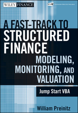 A Fast Track To Structured Finance Modeling, Monitoring and Valuation: Jump Start VBA (0470446064) cover image