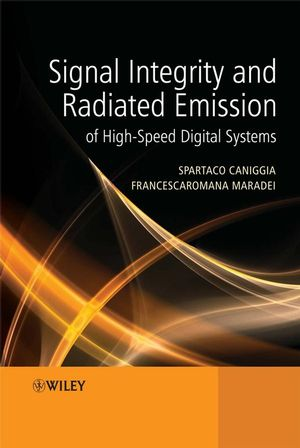 Signal Integrity and Radiated Emission of High-Speed Digital Systems (0470511664) cover image