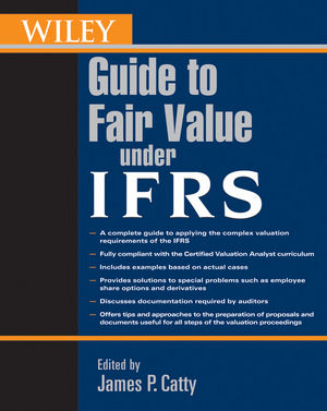 Wiley Guide to Fair Value Under IFRS (0470597364) cover image