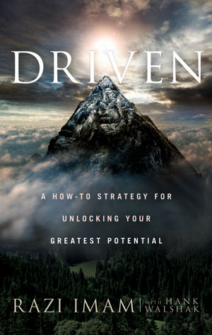 Driven: A How-to Strategy for Unlocking Your Greatest Potential (0470646764) cover image