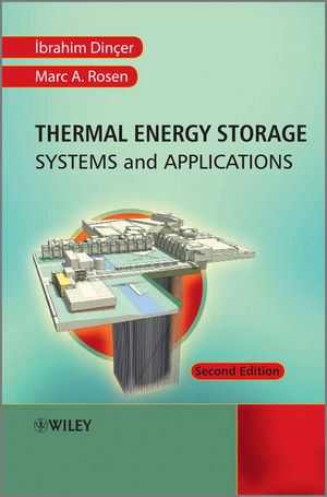 Thermal Energy Storage: Systems and Applications, 2nd Edition