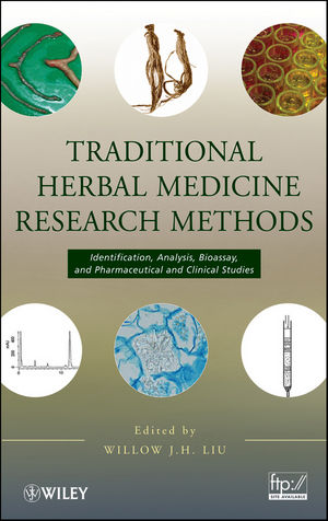Traditional Herbal Medicine Research Methods: Identification, Analysis, Bioassay, and Pharmaceutical and Clinical Studies (0470922664) cover image