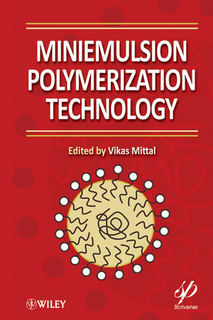 Miniemulsion Polymerization Technology (0470923164) cover image