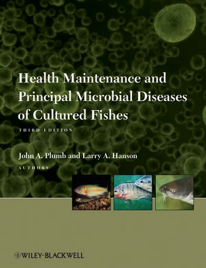 Health Maintenance and Principal Microbial Diseases of Cultured Fishes, 3rd Edition (0470958464) cover image