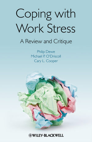 Coping with Work Stress: A Review and Critique (0470997664) cover image