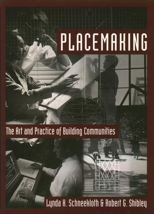 Placemaking: The Art and Practice of Building Communities (0471110264) cover image