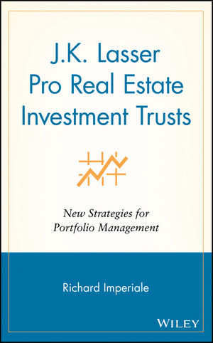 J.K. Lasser Pro Real Estate Investment Trusts: New Strategies for Portfolio Management