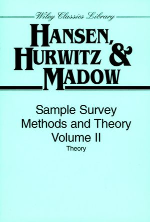 Sample Survey Methods and Theory, Volume 2: Theory
