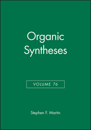 Organic Syntheses, Volume 76