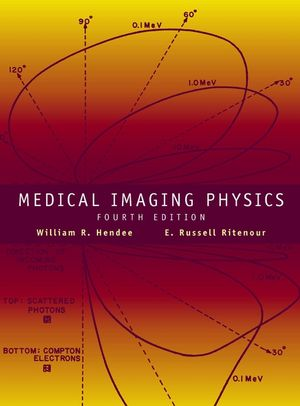Medical Imaging Physics, 4th Edition