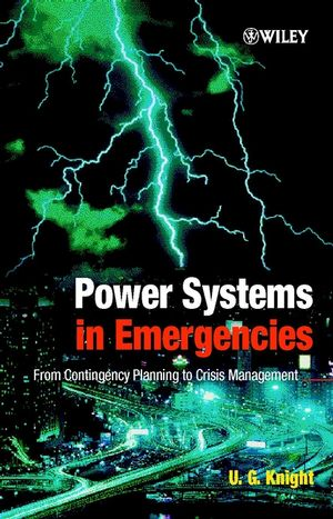 Power Systems in Emergencies: From Contingency Planning to Crisis Management