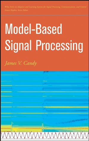 Model-Based Signal Processing (0471732664) cover image
