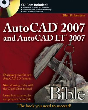 AutoCAD 2007 and AutoCAD LT 2007 Bible (0471788864) cover image