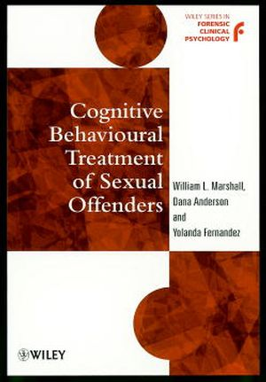 Cognitive Behavioural Treatment of Sexual Offenders (0471975664) cover image