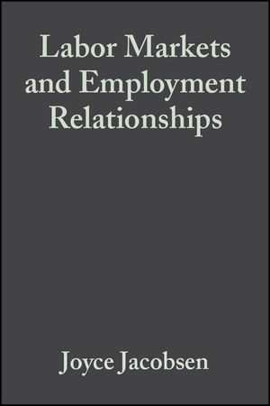 Labor Markets and Employment Relationships: A Comprehensive Approach (0631208364) cover image