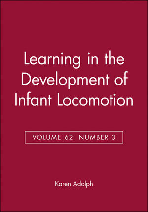 Learning in the Development of Infant Locomotion, Volume 62, Number 3 (0631224564) cover image