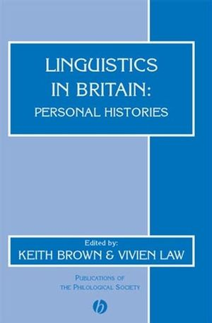 Linguistics in Britain: Personal Histories