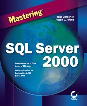 Mastering SQL Server 2000
