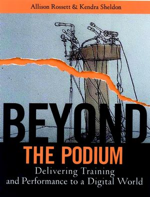 Beyond the Podium: Delivering Training and Performance to a Digital World