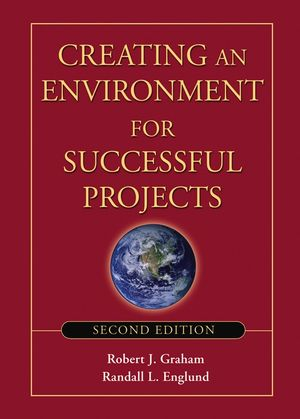 Creating an Environment for Successful Projects, 2nd Edition (0787969664) cover image
