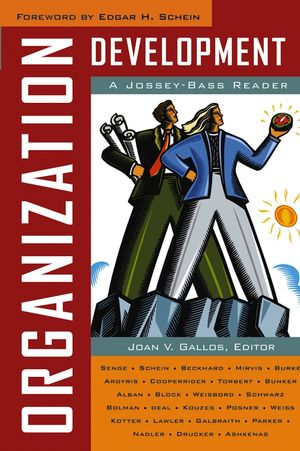 Organization Development: A Jossey-Bass Reader