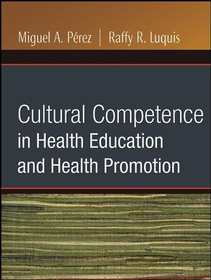Cultural Competence in Health Education and Health Promotion (0787986364) cover image