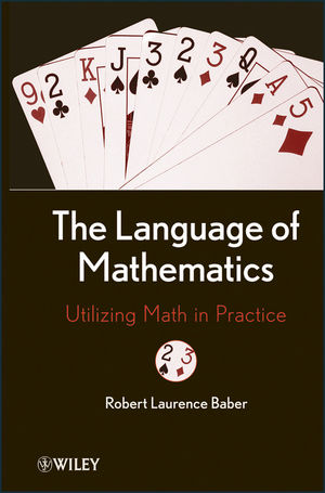 The Language of Mathematics: Utilizing Math in Practice (1118061764) cover image