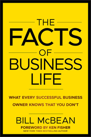 The Facts of Business Life: What Every Successful Business Owner Knows that You Don t (1118094964) cover image