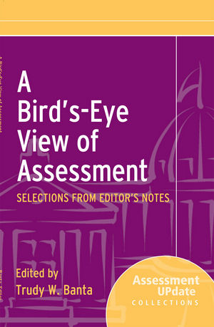 Book Cover Image for A Bird's-Eye View of Assessment: Selections from Editor's Notes