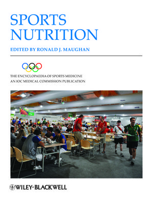 The Encyclopaedia of Sports Medicine: An IOC Medical Commission Publication, Volume XIX, Sports Nutrition (1118275764) cover image