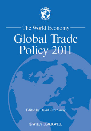 The World Economy: Global Trade Policy 2011 (1118321464) cover image