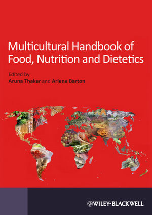 Multicultural Handbook of Food, Nutrition and Dietetics (1118350464) cover image