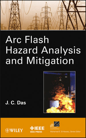 ARC Flash Hazard Analysis and Mitigation (1118402464) cover image