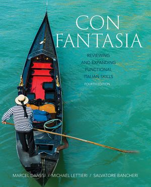 Con Fantasia: Reviewing and Expanding Functional Italian Skills, 4th Edition