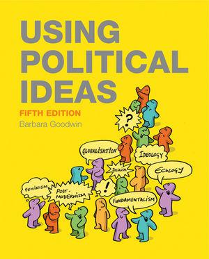 Using Political Ideas, 5th Edition