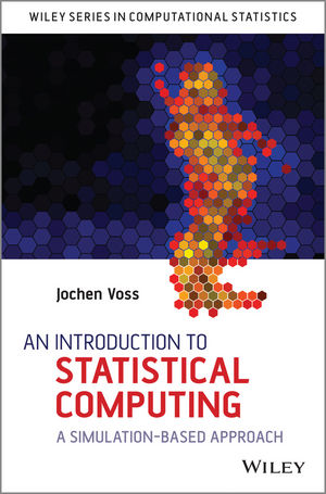 An Introduction to Statistical Computing: A Simulation-based Approach (1118789164) cover image
