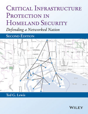 Critical Infrastructure Protection in Homeland Security: Defending a Networked Nation, 2nd Edition (1118817664) cover image