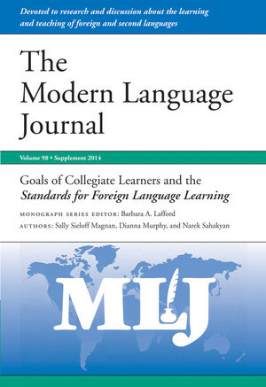 Goals of Collegiate Learners and the Standards for Foreign Language Learning