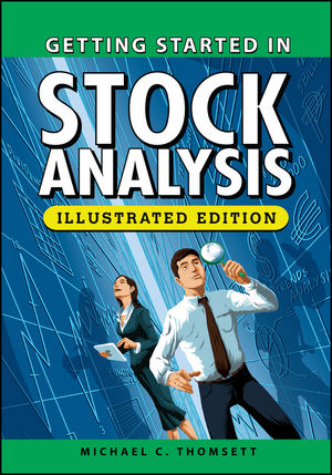 Getting Started in Stock Analysis, Illustrated Edition